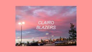 BLAZERS  CLAIRO (LYRICS)