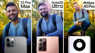 iPhone 12 Pro Max vs Samsung Note 20 Ultra / Huawei Mate 40 Pro Camera Test Comparison