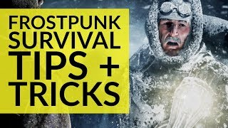 8 Tips And Tricks To Survive Frostpunk | Beginner's Guide