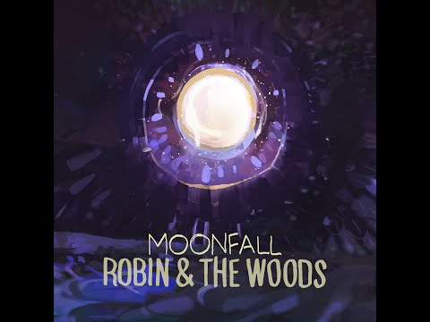 Robin & The Woods - Moonfall online metal music video by ROBIN AND THE WOODS