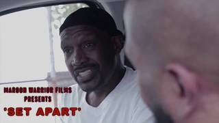 SET APART: A Short Film By Lions Of Israel Written / Directed By Marroon Warrior Films