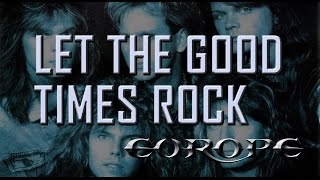 Europe - Let the good times rock - '88