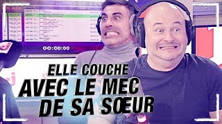 ELLE COUCHE AVEC LE MEC DE SA SOEUR