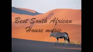 Best 2016 South African house mix