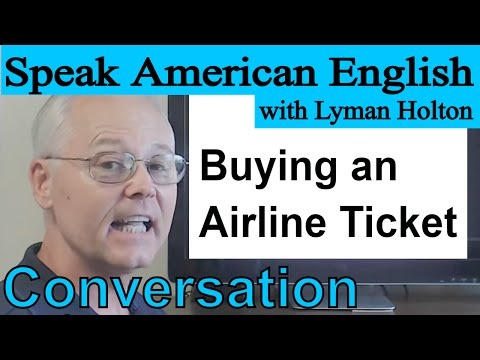 Download English Conversation - Buying an Airline Ticket - Video 32 Mp4 HD Video and MP3