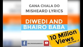 Gana Chala Do | Misheard Lyrics | Believer Imagine Dragons - Diwedi Thinks Of Bhairo
