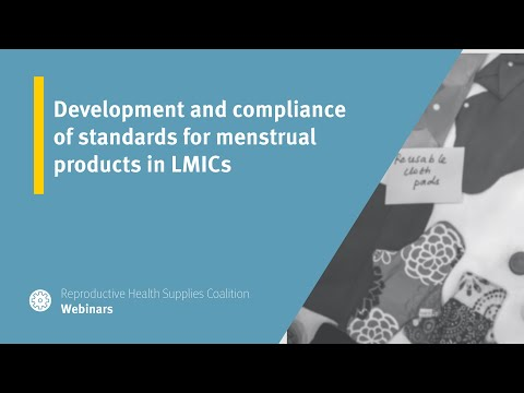 Development and compliance of standards for menstrual products in LMICs