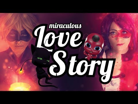    LOVE STORY   Miraculous fanmade Video   