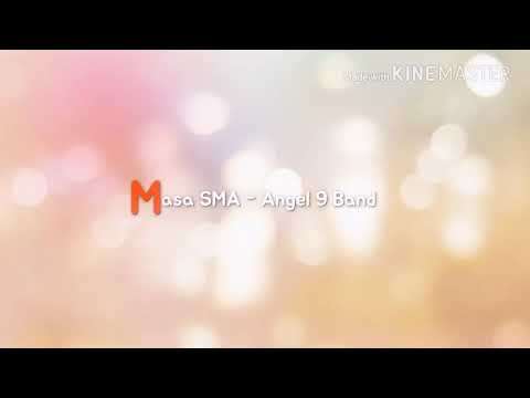 Masa SMA-Angel 9 Band Mp3