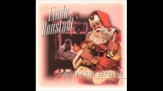 Linda Ronstadt - Have Yourself a Merry Little Christmas