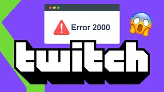 ¡¡ERROR 2000!! TWITCH BLOQUEADO: QUÉ HA PASADO y CÓMO SOLUCIONARLO