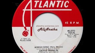 "Aretha Franklin - Border Song (Holy Moses) / You And Me - 7"" DJ Promo - 1970"