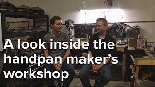 A look inside the handpan maker's workshop