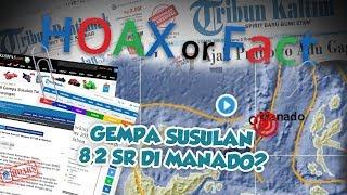 Hoax or Fact: Gempa Susulan Sebesar 8,2 SR di Manado