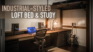 Building An Industrial-styled Loft Bed And Study