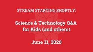 Science & Technology Q&A for Kids (and others) [Part 4]