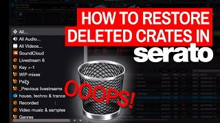 How To Restore Deleted Crates In Serato DJ Pro & Serato DJ Lite