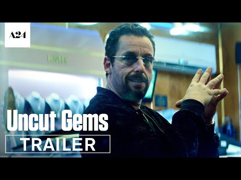 Uncut Gems  Official Trailer HD A24