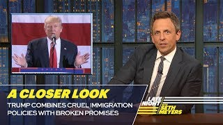 Seth takes a closer look at the Trump administration announcing a new rule that would limit legal immigration by imposing a wealth test. » Subscribe to Late Night: http://bit.ly/LateNightSeth » Get more Late Night with Seth Meyers: http://www.nbc.com/late-night-with-seth-meyers/ » Watch Late Night with Seth Meyers Weeknights 12:35/11:35c on NBC.  LATE NIGHT ON SOCIAL Follow Late Night on Twitter: https://twitter.com/LateNightSeth Like Late Night on Facebook: https://www.facebook.com/LateNightSeth Find Late Night on Tumblr: http://latenightseth.tumblr.com/  Late Night with Seth Meyers on YouTube features A-list celebrity guests, memorable comedy, and topical monologue jokes.  NBC ON SOCIAL  Like NBC: http://Facebook.com/NBC Follow NBC: http://Twitter.com/NBC NBC Tumblr: http://NBCtv.tumblr.com/ NBC Pinterest: http://Pinterest.com/NBCtv/ YouTube: http://www.youtube.com/nbc NBC Instagram: http://instagram.com/nbctv  Trump Combines Cruel Immigration Policies with Broken Promises : A Closer Look- Late Night with Seth Meyers https://youtu.be/vTg20QpE93s   Late Night with Seth Meyers http://www.youtube.com/user/latenightseth