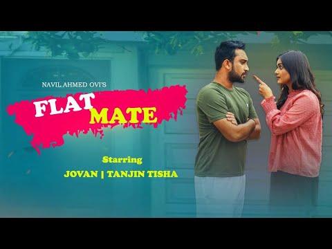 Flatmate(reupload) | ফ্ল্যাট মেইট | Jovan | Tisha | Siam | Navil | Bangla Romantic Drama 2019