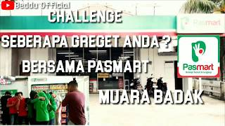 preview picture of video 'CHALLENGE SEBERAPA GREGET ANDA..??? PASMART MUARA BADAK'