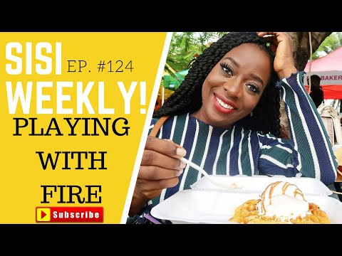 TODDLERS PLAYING WITH FIRE | LIFE IN LAGOS | SISI WEEKLY EP #124