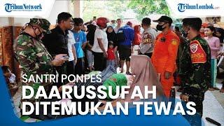 Hanyut saat Mandi di Sungai, Santri Daarussuffah Lombok Tengah Ditemukan Tewas 1 Km dari Lokasi Awal