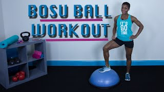 30 Minute BOSU Ball  Cardio Workout For Fat Loss And Strength