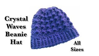 Crystal Waves Crochet Stitch - Crochet Beanie Hats For Women - ALL SIZES Baby, Boys And Girls #143