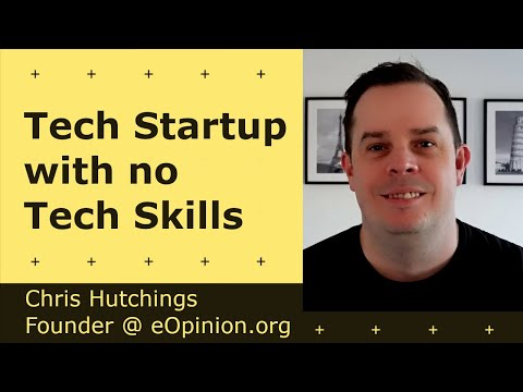 Cover Image for Tech Startup with no Tech Skills - Chris Hutchings | Founder @ eOpinion