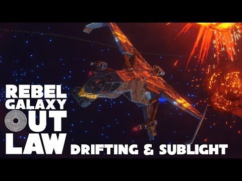Rebel Galaxy Outlaw - Drifting & Sublight thumbnail