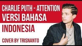 Attention Versi Bahasa Indonesia By Trisnanto (Arti Lagu Dan Lirik)