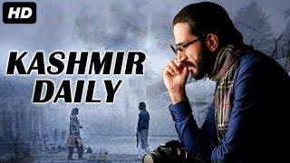 KASHMIR DAILY - Bollywood Movies Full Movie | Superhit Hindi Movie | Zameer Ashai, Shahis Gulfam