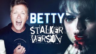 "Taylor Swift: ""betty"" Cover  [STALKER VERSION] (Minor Key Cover)"