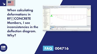 FAQ 004716 | When calculating deformations in RF‑CONCRETE Members, I see inconsistencies in the deflection diagram. Why?