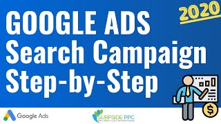 Google Ads Search Campaign Tutorial - How to Create Successful Search Campaigns