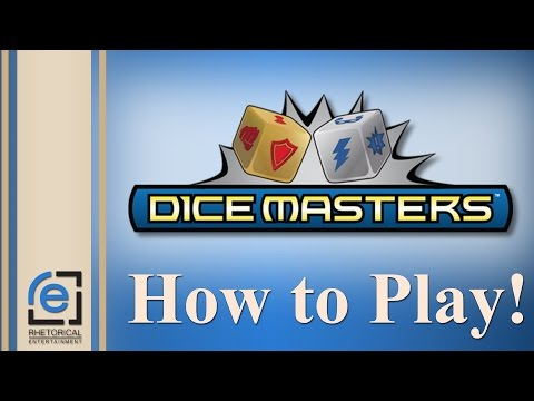 Rhetorical Entertainment How To Play: Dice Masters
