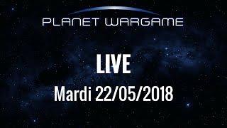 Planet Wargame Live 22/05/2018: Le wargaming, passerelle vers d
