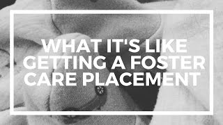 Foster Care Placements – What its like