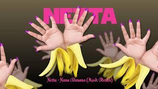 Netta   Nana Banana (MASH REMIX)