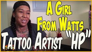 Female Tattoo Artist HP Talks About Los Angeles Streets, Relationships, And Self Tattooing