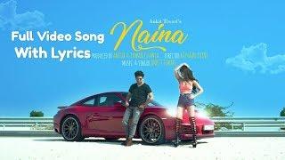 Naina Lyrics | Official Music Video | Ankit Tiwari
