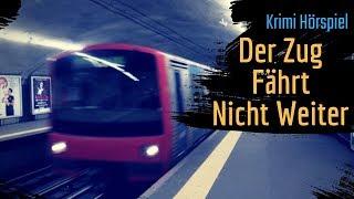 Krimi Hörspiel   Der Zug Fährt Nicht Weiter
