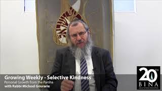 Selective Kindness
