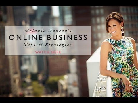 Melanie Duncan's Tips & Strategies for Building a Successful Online Business