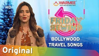 Friday Rewind with RJ Adaa | Winter Special | Bollywood Travel Songs | Presented By Warmee