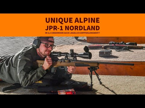 Unique Alpine: Test und Video: Unique Alpine JPR-1 Nordland in 6,5 Creedmoor – Jagdrepetierer in sportlicher Konfiguration