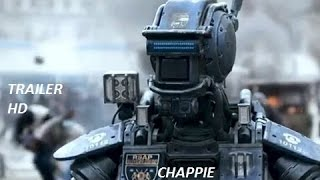 CHAPPIE Trailer (2015)- Hugh Jackman, Sigourney Weaver Robot movie HD