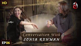Mahira Khan I Conversation with Sonia Rehman I Episode 05 | Aaj Entertainment