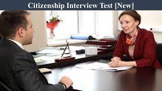 Citizenship Interview Test - New